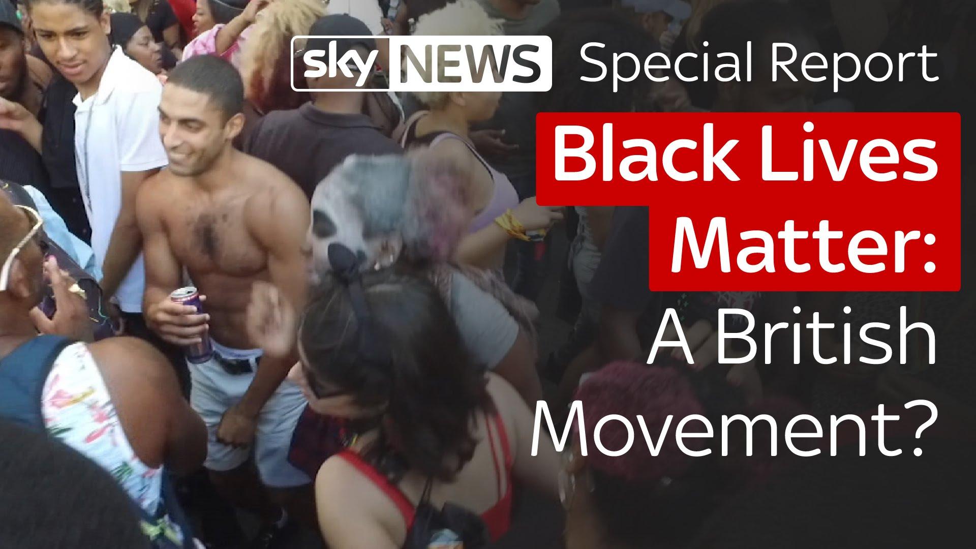 Special Report: Black Lives Matter. A British Movement? 8