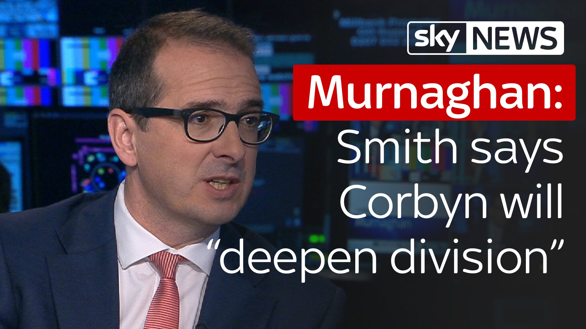"Murnaghan | Owen Smith says Jeremy Corbyn will ""deepen divisions"" in Labour 7"