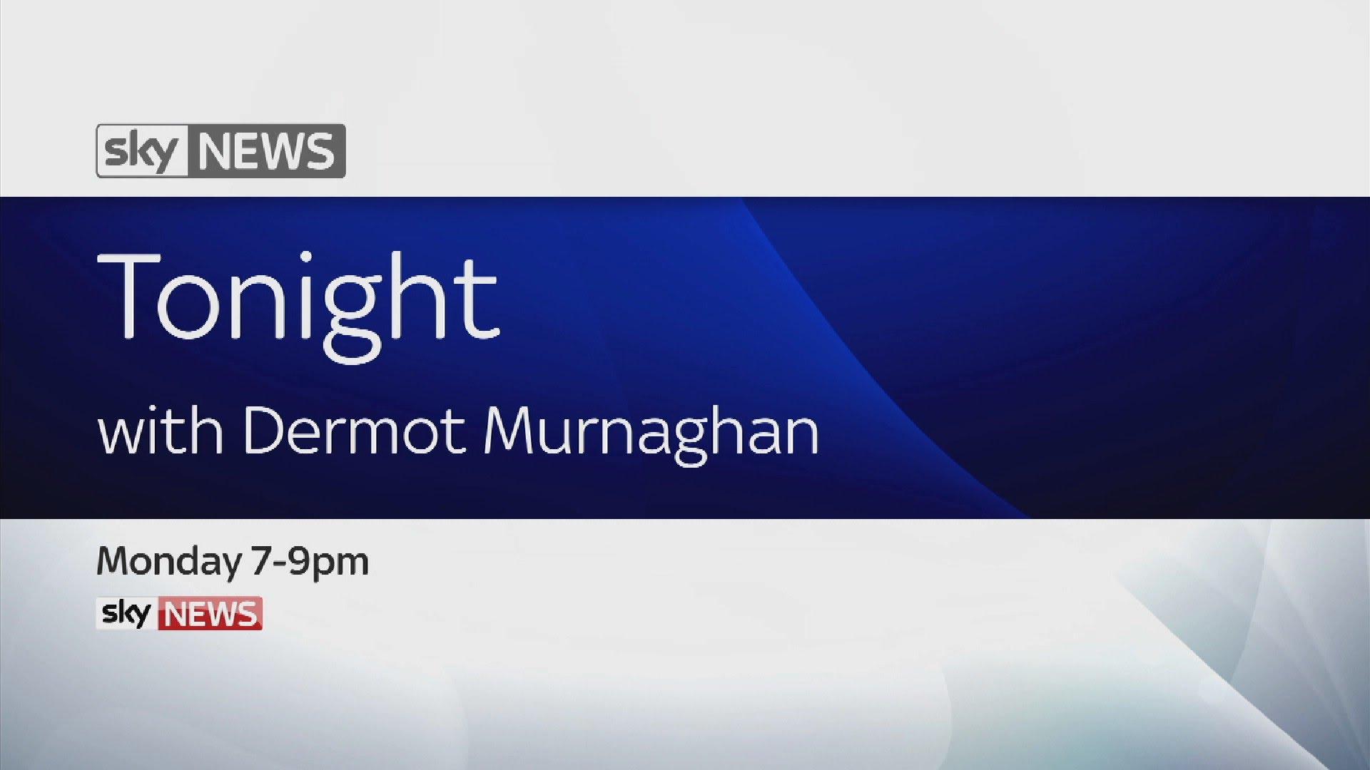Sky News Tonight With Dermot Murnaghan 9