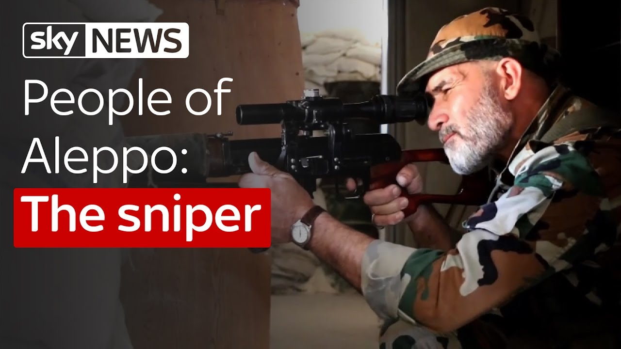 People Of Aleppo: The Sniper 8