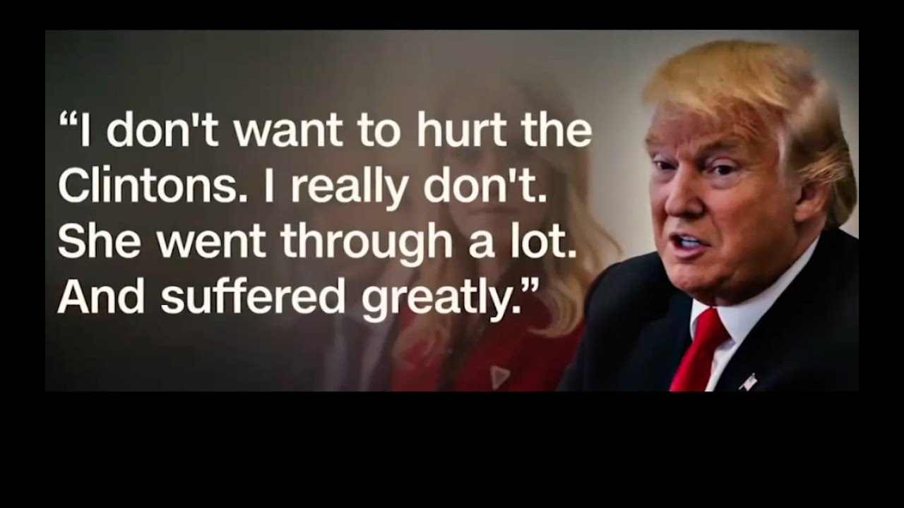 "Donald Trump says, ""I Don't Want to Hurt the Clintons"" 11/23/16 4"