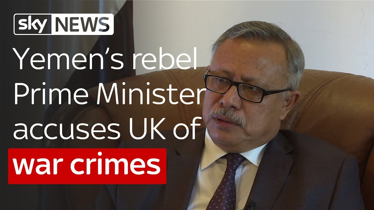 Yemen's Houthi rebel Prime Minister accuses UK of war crimes 4
