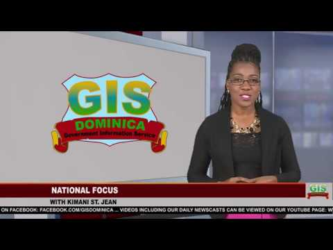 GIS Dominica National Focus for June 04, 2018 8