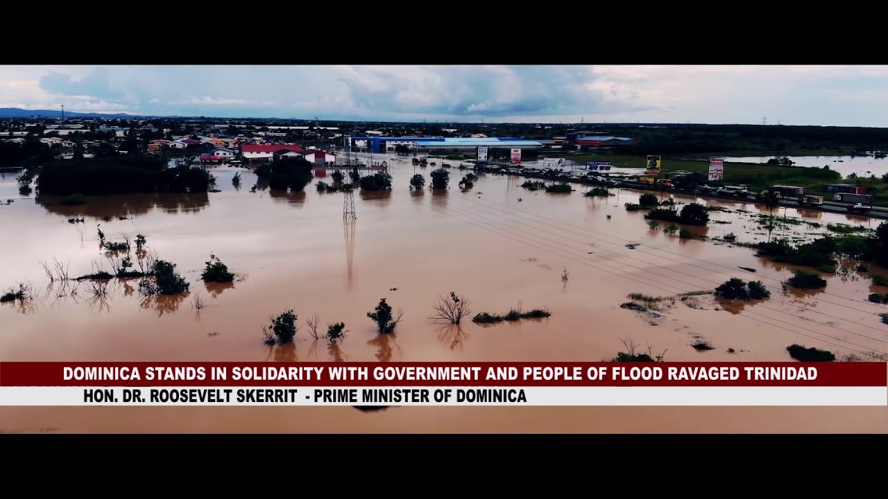 DOMINICA STANDS IN SOLIDARITY WITH GOVERNMENT AND PEOPLE OF FLOOD RAVAGED TRINIDAD 8