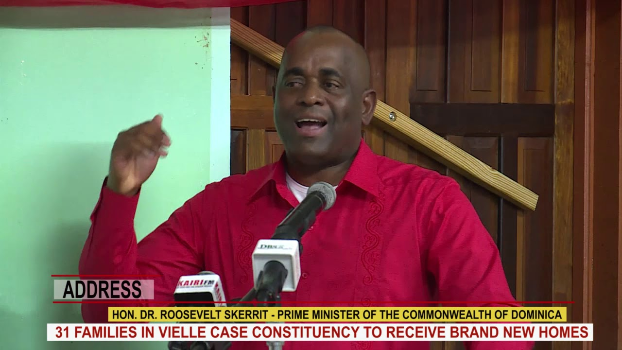 Hon. Prime Minister Dr. Roosevelt Skerrit addresses hand over of houses in Vielle Case constituency 6