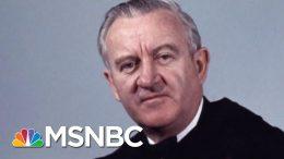 John Paul Stevens, 'The Rule Of Law Judge,' Known As A 'Judge's Judge'   Rachel Maddow   MSNBC 4