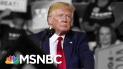Are The 2020 Democrats Doing Enough In The Wake Of Trump's Racist Attacks? | The 11th Hour | MSNBC 4