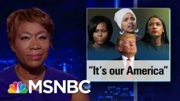 Trump Defends Racist Attacks As World Leaders Condemn | The Last Word | MSNBC 4