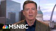What James Comey Would Ask Robert Mueller | Deadline | MSNBC 5