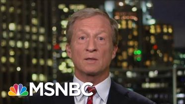 Tom Steyer Unveils Climate Plan   All In   MSNBC 6