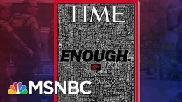 TIME Cover Says 'Enough' As It Lists U.S. Mass Shootings | Velshi & Ruhle | MSNBC 6