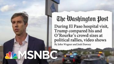 WaPo: During Hospital Visit, Trump Compared His And Beto O'Rourke's Crowd Sizes | Hardball | MSNBC 4