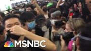 Riot Police Clash With Hong Kong Protesters As Demonstrations Grow Violent | Craig Melvin | MSNBC 3