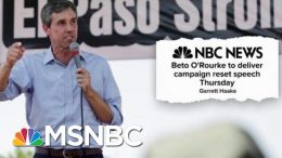 Stacey Abrams Says She Won't Pursue A 2020 Presidential Bid As Beto Goes All in | Deadline | MSNBC 4