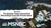Recordings Give Rare Glimpse Of Jeffrey Epstein In His Own Words | Velshi & Ruhle | MSNBC 4