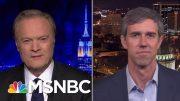 Beto O'Rourke: 'I Will Not In Any Scenario Run For U.S. Senate' | The Last Word | MSNBC 4