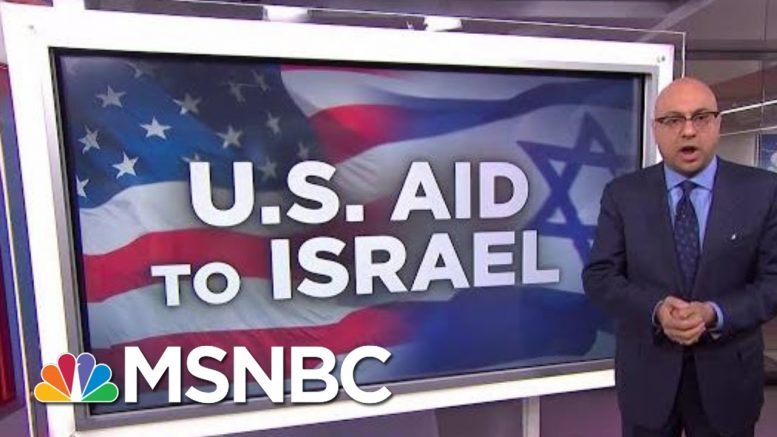 How Much Aid Does The U.S. Send To Israel? | Velshi & Ruhle | MSNBC 1