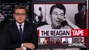 The Ronald Reagan Tape | All In | MSNBC 2