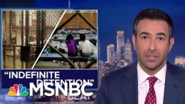 Trump Seizing Unilateral Powers To Detain People 'Indefinitely'   The Beat With Ari Melber   MSNBC 1