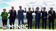 G7 Participants Brace For Potential Trump Drama   Velshi & Ruhle   MSNBC 2