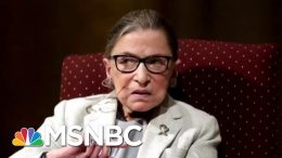 Justice Ginsburg Has Undergone More Cancer Treatment | Katy Tur | MSNBC 4