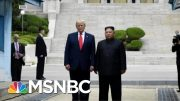 Joe: Trump's 'Being Made A Fool Of Every Day By The Leader Of North Korea' | Morning Joe | MSNBC 4