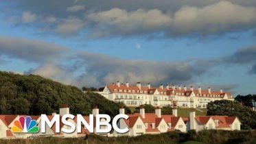 Why Did Air Force Crew Stop At President Donald Trump Scottish Resort? | Morning Joe | MSNBC 6