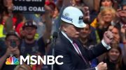 Fact Check: The Trump Administration Is Failing The Coal Industry | The Beat With Ari Melber | MSNBC 2