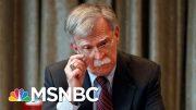 Analysis: John Bolton Did Not See Firing Coming | Velshi & Ruhle | MSNBC 4