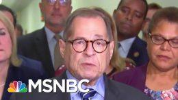 Nadler On Impeachment Resolution: 'Investigation Will Go Well Beyond' Mueller Report | MSNBC 4