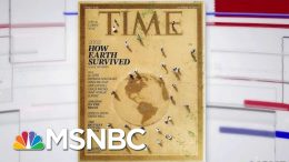 TIME Magazine Devotes Entire Issue To Climate Change | Velshi & Ruhle | MSNBC 4