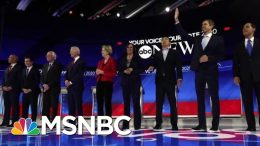 10 Top Democrats Participate In Heated Third Debate | Velshi & Ruhle | MSNBC 7