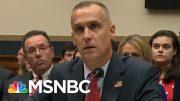 Corey Lewandowski Stonewalls Democrats - The Day That Was | MSNBC 4