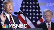 Politico: John Bolton Unloads On Trump's Foreign Policy | Hardball | MSNBC 3