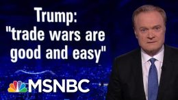 Economist: If Trump Keeps Escalating Trade War, We Will Have A Recession | The Last Word | MSNBC 1