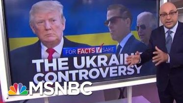 #ForFactsSake: There's No Evidence Of Wrongdoing Tied To Joe Biden's Son   Velshi & Ruhle   MSNBC 8