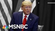 Here's Why Trump May Think Impeachment Is Good For 2020 | The 11th Hour | MSNBC 3