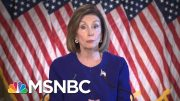 Nancy Pelosi Announces Formal Impeachment Inquiry Of Trump - The Day That Was | MSNBC 4