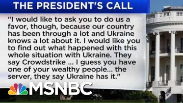White House Release Shows Trump Asked Ukraine To 'Look Into' Investigation Of Biden's Son | MSNBC 6
