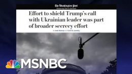 Rpt: White House Had Broader Secrecy Effort To Shield Trump Phone Calls | The Last Word | MSNBC 6