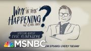 Social Infrastructure Week with Eric Klinenberg | Why Is This Happening? - Ep 22 | MSNBC 5