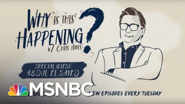 Medicare For All with Abdul El-Sayed   Why Is This Happening? - Ep 26   MSNBC 5