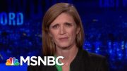 Samantha Power On President Donald Trump, Russia, And Bill Taylor | The Last Word | MSNBC 2