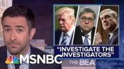 Ari Melber: Evidence Points To AG Barr Abusing Law Enforcement Powers | MSNBC 4