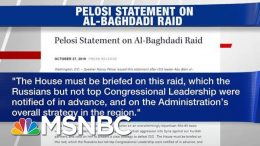 Nancy Pelosi Pays Russia Was Briefed Before House Dems On Al-Baghdadi Operation | Hardball | MSNBC 3