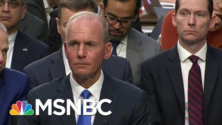 Lawmakers Grill Boeing CEO On 737 MAX Crashes | MTP Daily | MSNBC 1