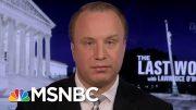 President Donald Trump V. The Whistleblower | The Last Word | MSNBC 4