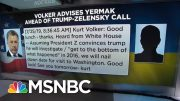 Text Messages Detail Trump Administration's Pressure On Ukraine   Velshi & Ruhle   MSNBC 2