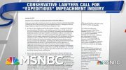 George Conway, Conservative Lawyers Call For 'Expeditious' Impeachment Probe | Hardball | MSNBC 4