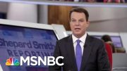 Shep Smith Leaves Fox News Amid Growing Tensions Over President Donald Trump   The Last Word   MSNBC 3
